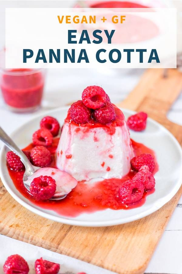 Vegan Panna Cotta With Raspberry Sauce 3 Ingredients