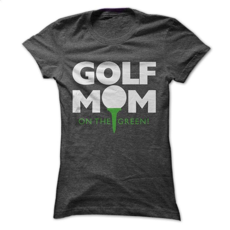 Golf Mom Tee T Shirts, Hoodies, Sweatshirts - #polo t shirts #personalized hoodies. ORDER NOW => https://www.sunfrog.com/Sports/Golf-Mom-Tee-Ladies.html?60505