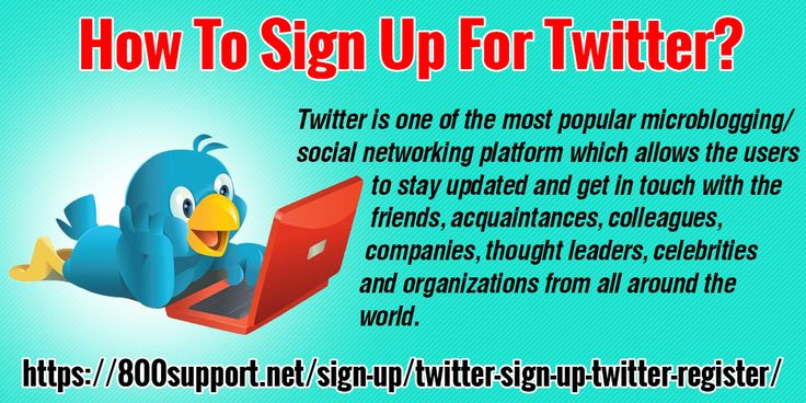 How to sign up for Twitter? Get More Details: https://800support.net/sign-up/twitter-sign-up-twitter-register/