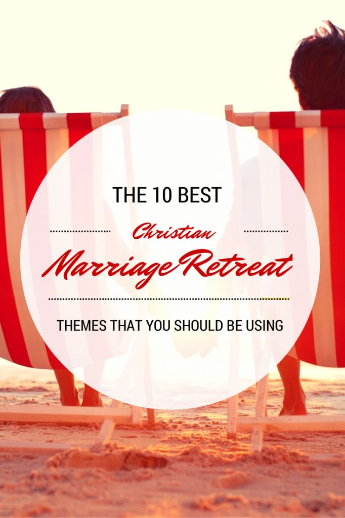 fun ideas for marriage retreats