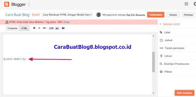 Cara Membuat HTML http://carabuatblog8.blogspot.com/2016/12/cara-membuat-html-dengan-mudah-dan.html