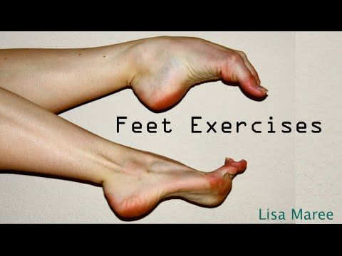 ▶ Ballet Feet Exercises - YouTube..I'm not a ballerina but these exercises for the feet appear helpful to anyone..