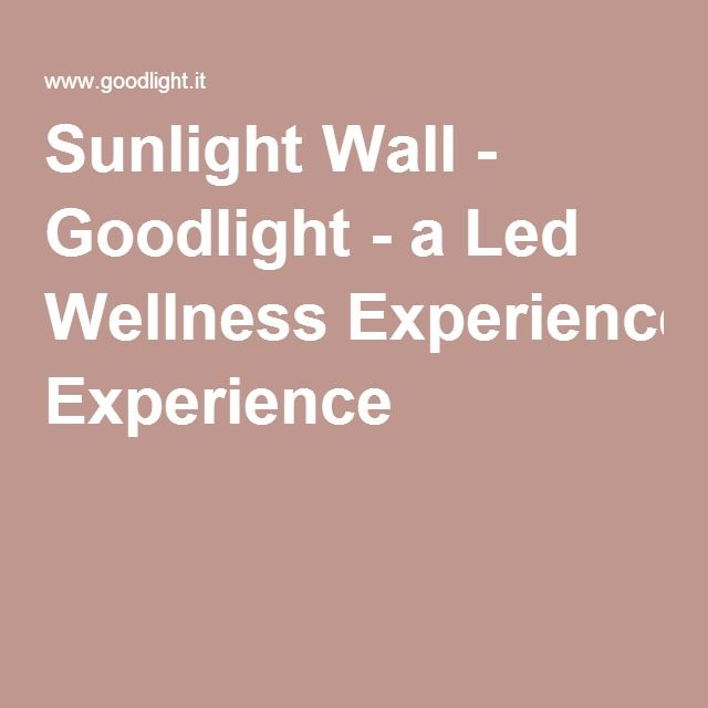 Sunlight Wall - Goodlight - a Led Wellness Experience