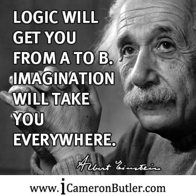 """Logic will get you from A to B. Imagination will take you everywhere."" – Albert Einstein – www.icameronbutler.com #Mindset, #Motivation"