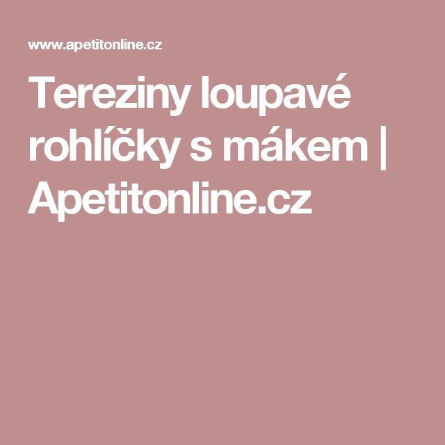 Tereziny loupavé rohlíčky s mákem | Apetitonline.cz
