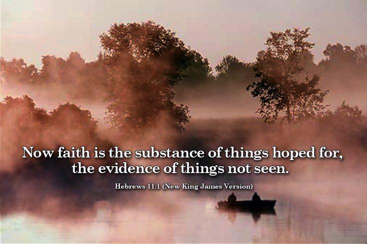Hebrews 11; Hebrews 1 (King James Version) | Hebrews 11:1 - The Fellowship Site