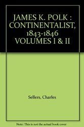 James K. Polk- Jacksonian and Continentalist Charles Sellers http://www.bookscrolling.com/the-best-books-to-learn-about-president-james-k-polk/