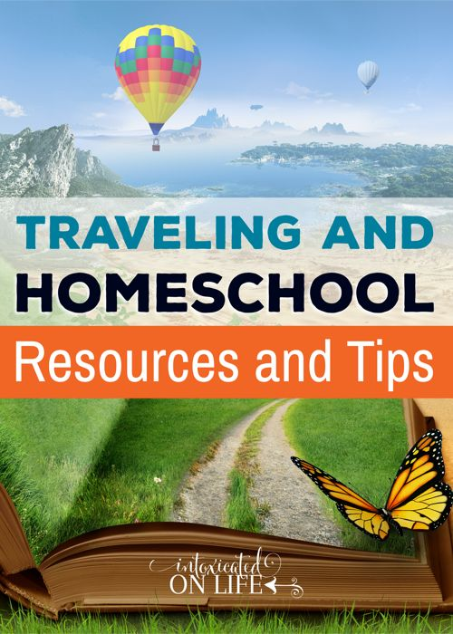 Traveling and Homeschool: Resources and Tips