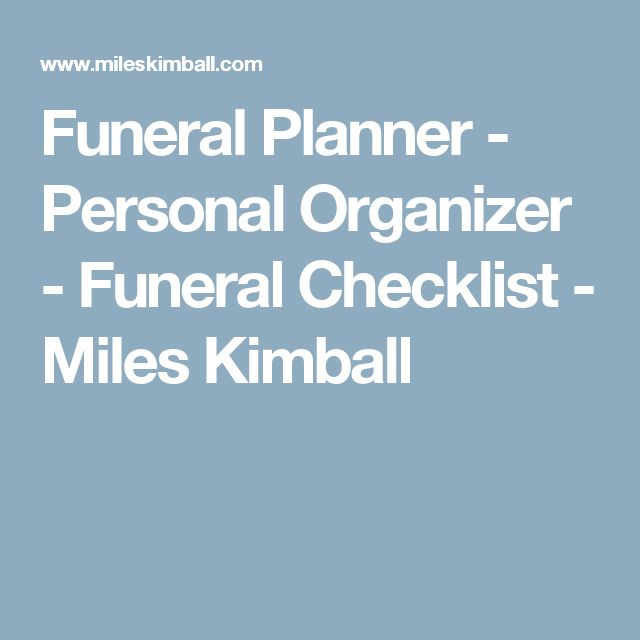Funeral Planner - Personal Organizer - Funeral Checklist - Miles Kimball