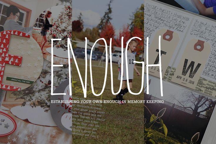 "Establishing Your Own ""Enough"" In Memory Keeping | Ali Edwards | Bloglovin'"