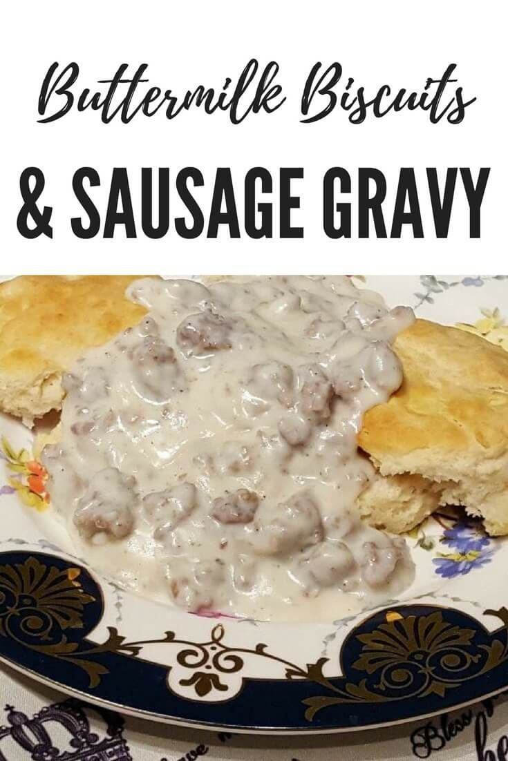 Biscuits And Gravy Recipe Homemade Biscuits Sausage Gravy Breakfast Dishes