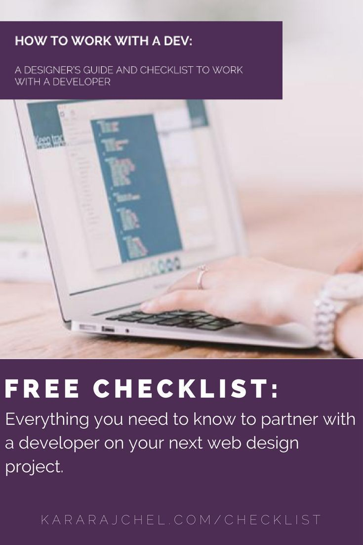 Free Checklist For Web Designers How To Work With A Dev A Web Designer S Guide Checklist To Working With A Developer Web Design Web Design Tips Development