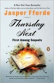Thursday Next Series - Jasper Fforde Thursday Next First Among Sequels