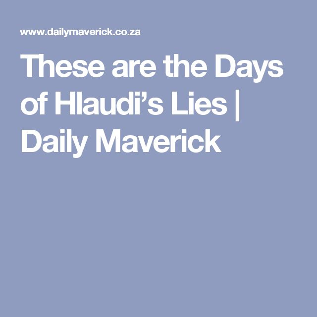 These are the Days of Hlaudi's Lies | Daily Maverick