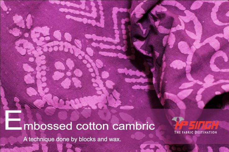 Embossed Cotton Cambric by H.P.Singh