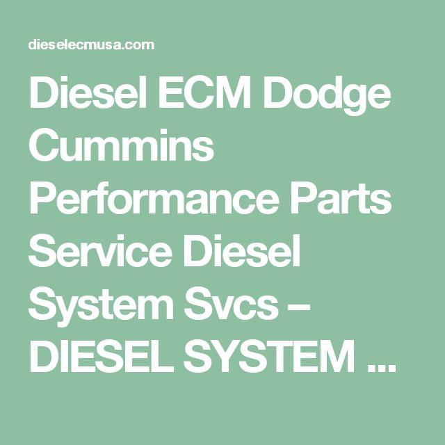 Diesel ECM Dodge Cummins Performance Parts Service Diesel System Svcs – DIESEL SYSTEM SERVICES