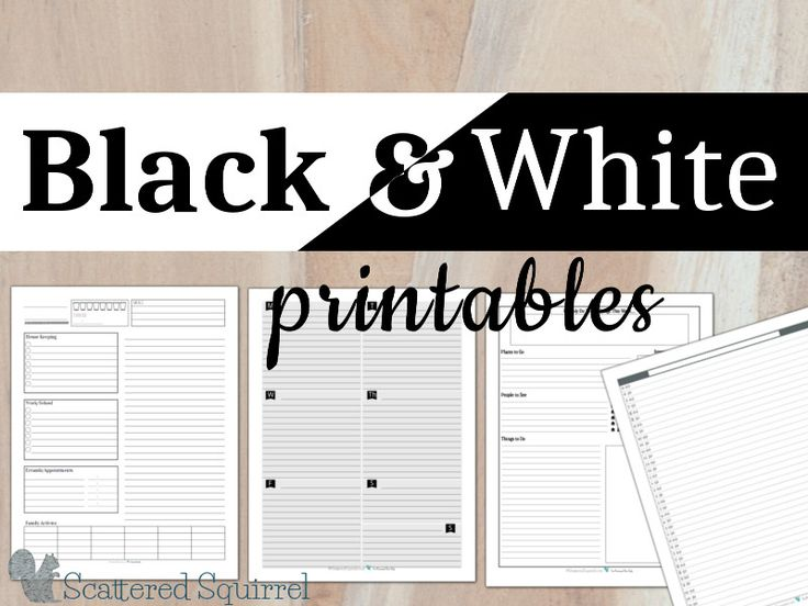 Colourful printables are a great way to make a cheery planner, but if you're looking for something more simple, check out these black and white printables.