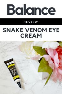Looking for an eye cream on a budget? Here's my review of the Balance Snake Venom Eye Cream, with venom like neuropeptides to care for delicate eye area.