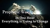 IN ONE HOUR EVERYTHING IS GOING TO CHANGE - DAVID WILKERSON