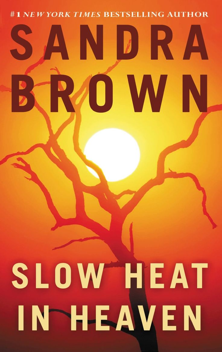 173 best thrillers new york times best sellers images on pinterest sandra brown slow heat in heaven fandeluxe Image collections