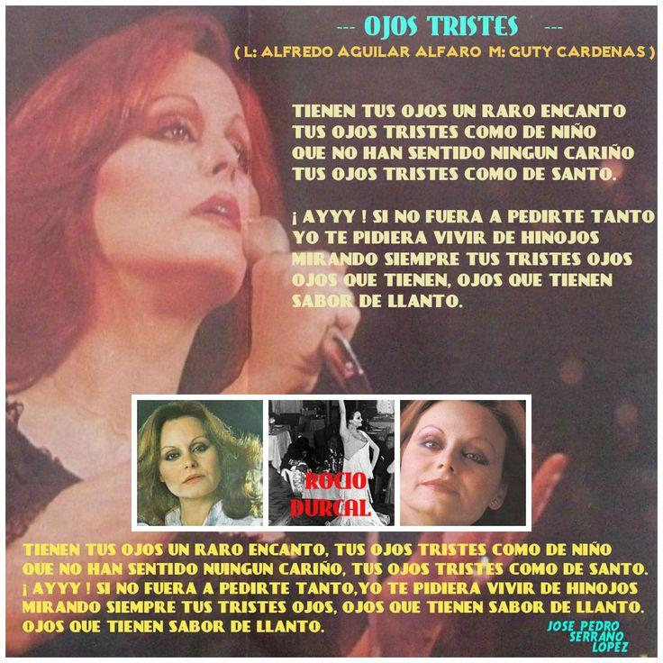 """DE UN MARAVILLOSO ALBUM PRODUCIDO POR JUAN GABRIEL PARA ROCIO DURCAL EN SU 4o. ALBUM DE RANCHERO, ESTA CANCION """" OJOS TRISTES """"  DE ALFREDO AGUILAR ALFARO/GUTY CARDENAS, FORMANDO PARTE DEL ACROSTICO QUE FORMAN EL NOMBRE DE ROCIO DURCAL CON 11 MARAVILLOSAS COMPOSICIONES."""