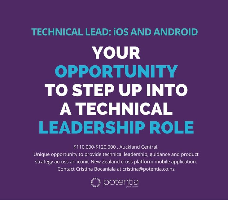 Technical Lead: iOS and Android ǀ $110,000-$120,000 ǀ Auckland Central - This is your opportunity to step up into technical leadership role. Contact Cristina Bocaniala at cristina@potentia.co.nz or find out more at http://www.seek.co.nz/Job/29266026
