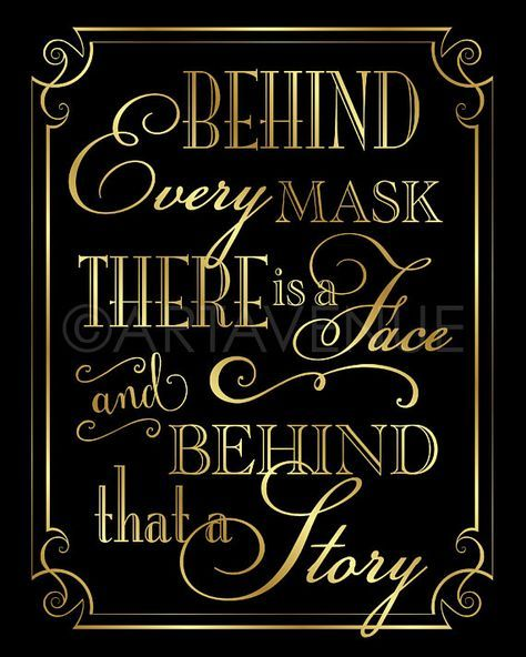 Masquerade Party Sign Printable Signs | Behind Every Mask There Is A Face | Black and Gold Masquerad