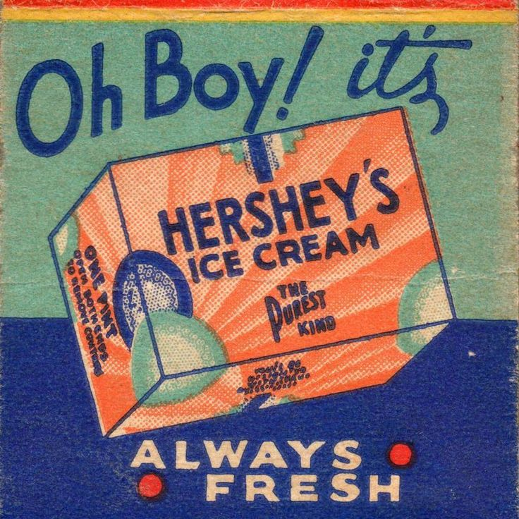 Old Print. Oh Boy! It's Hershey's Ice Cream - advertisment