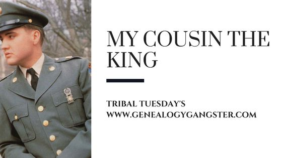 Tribal Tuesday - My Cousin the King of Rock and Roll - Elvis Presley http://genealogygangster.com/2017/08/22/tribal-tuesday-king-elvis/ Enter to win a vacation to Tennessee! No Purchase Required!