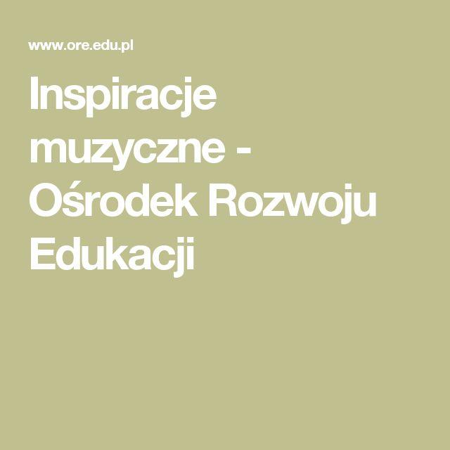 Inspiracje muzyczne - Ośrodek Rozwoju Edukacji