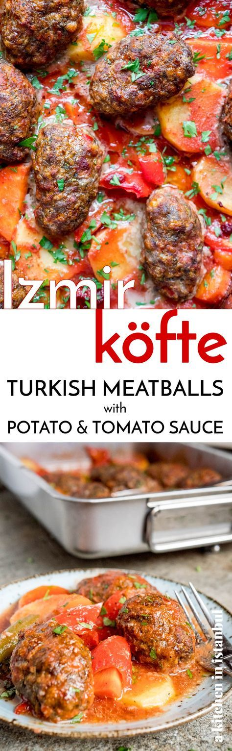 İzmir köfte (Turkish meatballs with potato and tomato sauce) - recipe / A kitchen in Istanbul