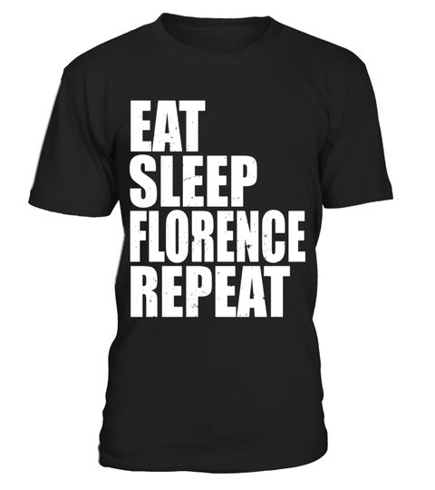 "# Eat Sleep Florence Repeat Vacation Holiday Trip Travel Shirt .  Special Offer, not available in shops      Comes in a variety of styles and colours      Buy yours now before it is too late!      Secured payment via Visa / Mastercard / Amex / PayPal      How to place an order            Choose the model from the drop-down menu      Click on ""Buy it now""      Choose the size and the quantity      Add your delivery address and bank details      And that's it!      Tags: Perfect for fans of…"