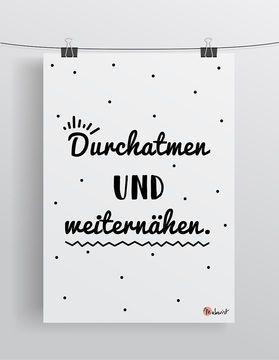 Durchatmen und weiternähen - Poster via Makerist.de