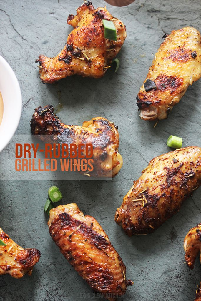 Dry-Rub Grilled Wings - Lexi's Clean Kitchen