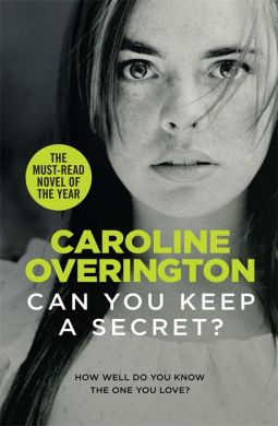 Book Muster Down Under: Aussie Book Review: Can You Keep a Secret by Caroline Overington