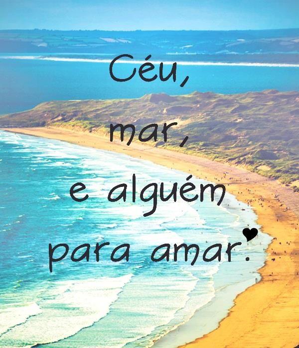 -------------------- * --------------------     céu,   mar,   e alguém   para amar. S2