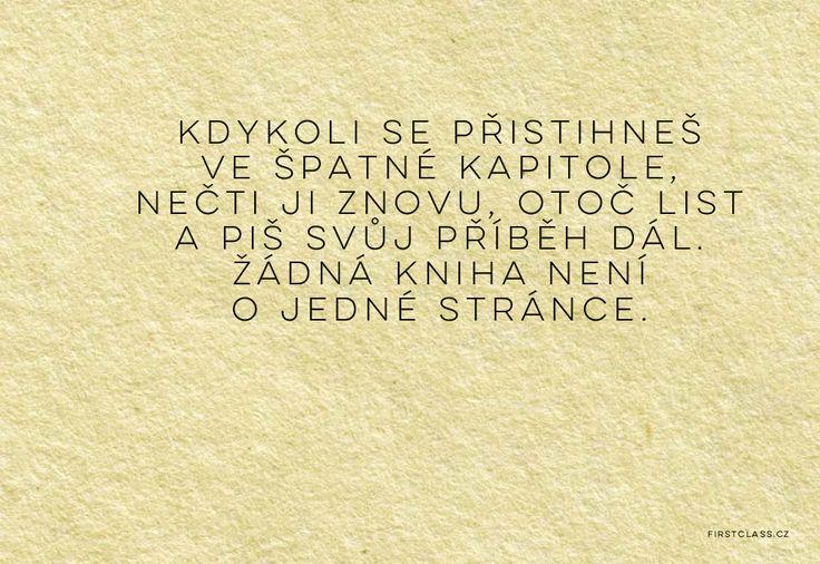 Žij tím, co Ti dnešek přináší, a ne tím, co Ti minulost vzala - FirstClass.cz