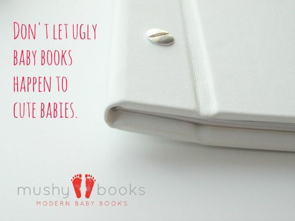 Modern baby books that beg you to 'Rethink Pink & Blue'! Beautiful quality, gender neutral, contemporary keepsake books. Check them out at www.mushybooks.ca