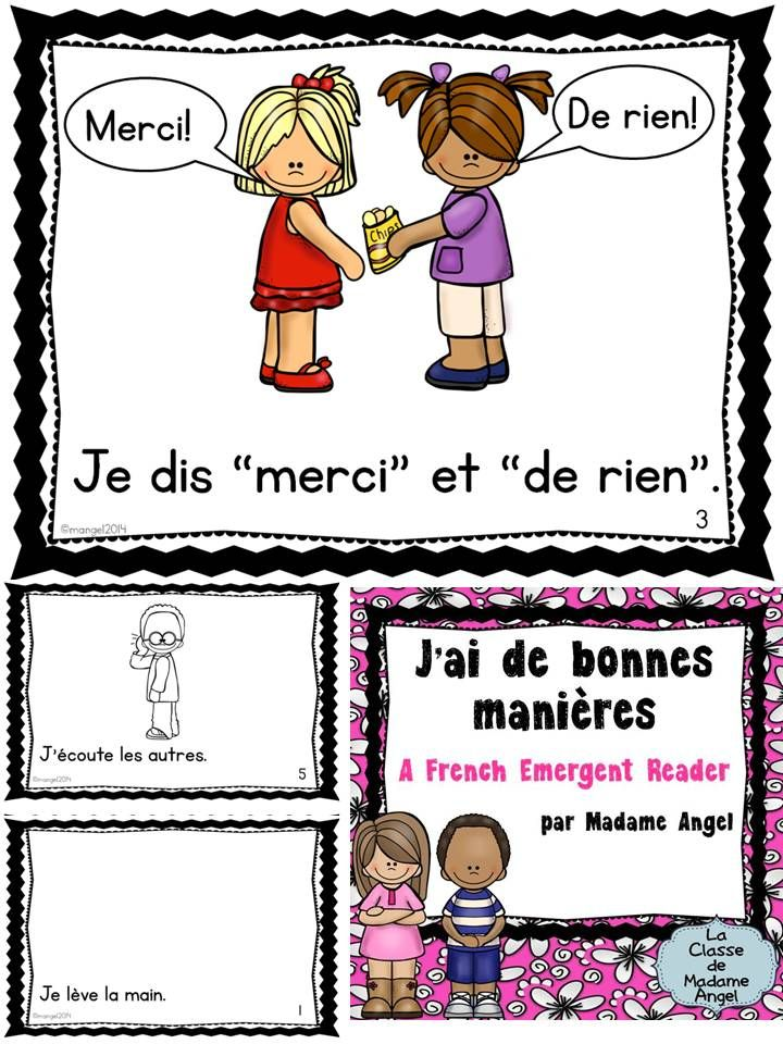 J'ai de bonnes manières. A French Emergent Reader featuring a variety of good manners that children need to have. $