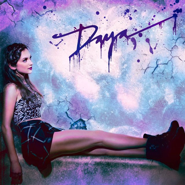 """Sit Still Look Pretty"" by Daya added to Today's Top Hits playlist on Spotify From Album: Daya"
