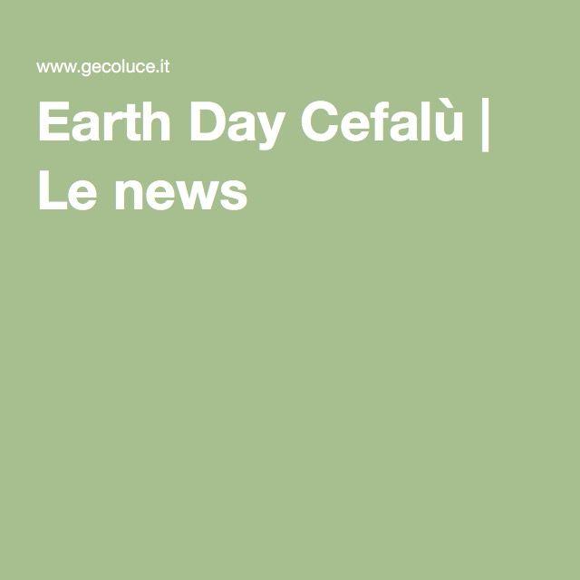 Earth Day Cefalù | Le news