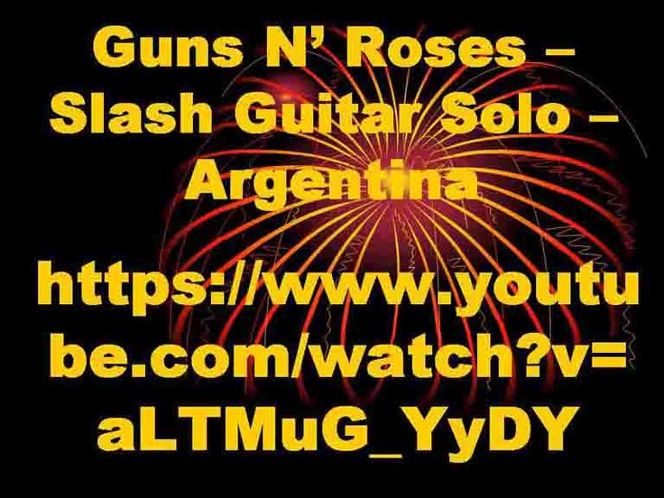 Guns N' Roses – Slash Guitar Solo – Argentina