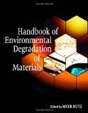 "Handbook of environmental degradation of materials [Recurso electrónico] / edited by Myer Kutz. -- William Andrew Pub., c2005.  Recomendado en la asignatura ""Fallo en Servicio"" del Doble Grado en Física e Ingeniería de Materiales."