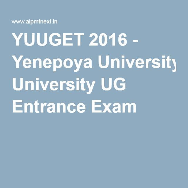 YUUGET 2016 - Yenepoya University UG Entrance Exam