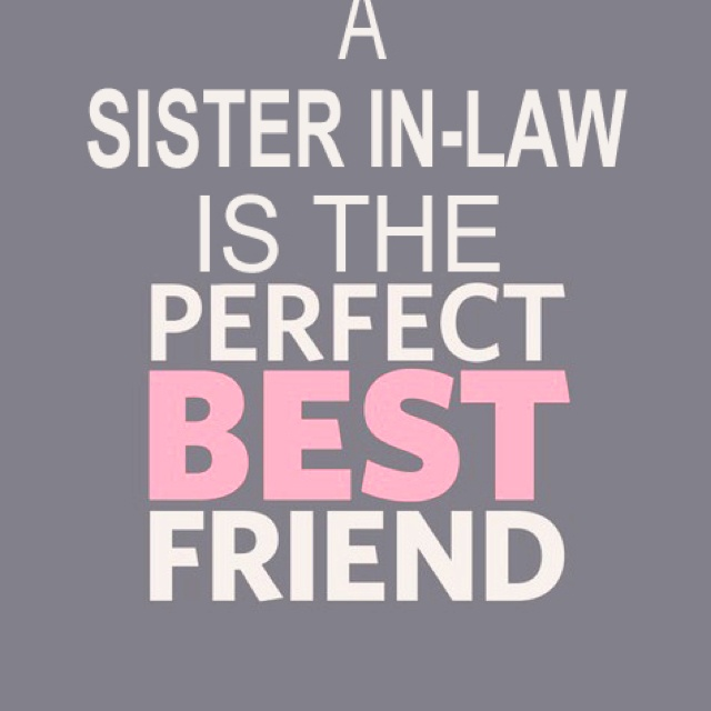 best sister in law quotes - photo #14