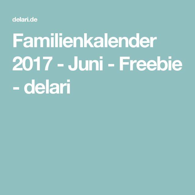 Familienkalender 2017 - Juni - Freebie - delari