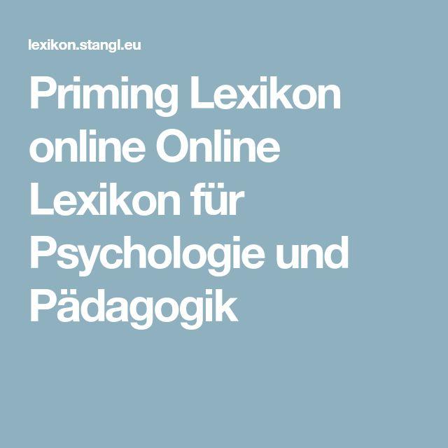 Priming Lexikon online Online Lexikon für Psychologie und Pädagogik