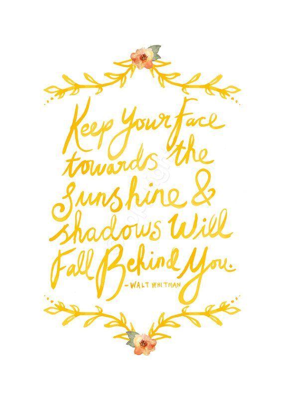 Keep Your Face Towards The Sunshine