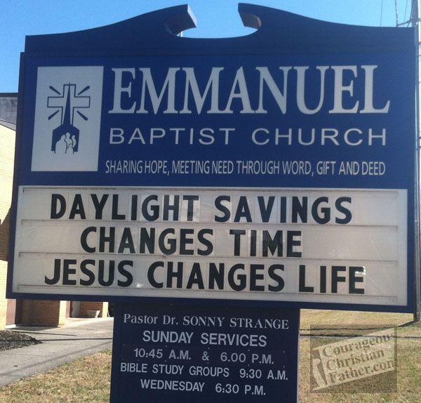 Daylight savings changes time, Jesus changes life - Emmanuel Baptist Church