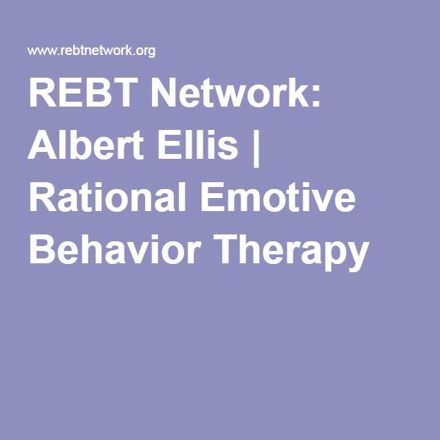 REBT Network: Albert Ellis | Rational Emotive Behavior Therapy